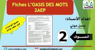 FICHE L'OASIS DES MOTS 2AEP